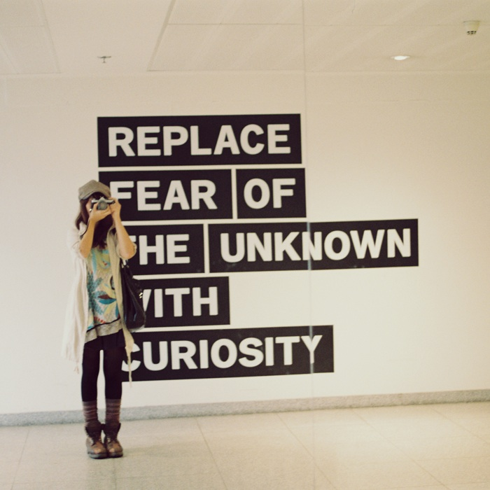 Fear of the unknown with curiosity
